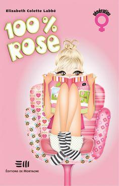 100% Rose - Elizabeth Colette Labbé - 256 pages, Couverture souple. - Référence…
