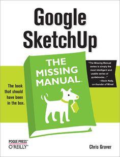 Google Sketchup: The Missing Manual (April 2012)