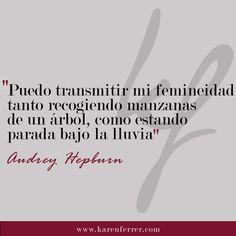 ¡Amamos mantener la femineidad! #audreyhepburn #audreyhepburnquotes #karenferrer #venezuela