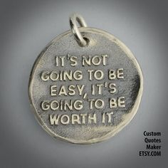 Going to be easy ... 165 Inspirational Custom by CustomQuotesMaker, $19.00