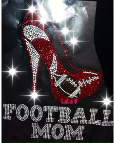 Football mom - Rhinestone hot fix iron on bling transfer - red high heel- DIY football transfer t-shirts shirts tees hotfix design sports  on Etsy, $8.99