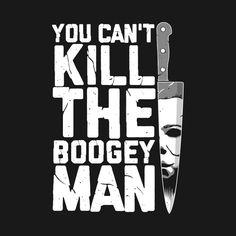 Boogeyman - Halloween Michael Myers T-Shirt - The Shirt List Halloween Film, Halloween Vinyl, Halloween Horror, Creepy Halloween, Halloween Signs, Scary Movies, Horror Movies, Michael Meyer, Horror Artwork