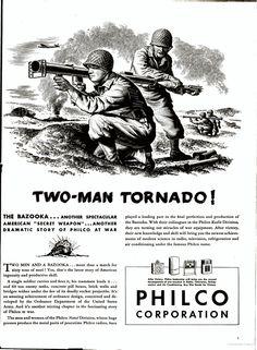 The bazooka is a two-man tornado! - Philco Ad, 1943
