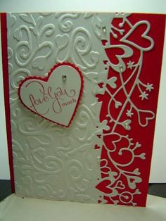 Great Valentines Card - Stamps - Well Scripted; Paper - Whisper White, Real Red; Ink - Real Red; Accessories - Sizzix embossing folder Floral Flourishes & Vines, Memory Box Die Cherish Border, Rhinestones, Punch, SU Sizzlit; Techniques - Embossing