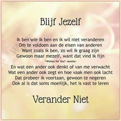 Mooi van wishes for you Understanding Quotes, Happy Minds, Dutch Quotes, Social Emotional Learning, Wishes For You, Just Be You, Cute Love Quotes, Self Confidence, Funny Stories