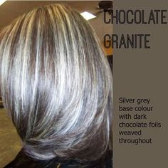 Silver chocolate hair.                                                                                                                                                      More