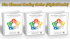 Five Element Healing Digital Series + Audio Seminars