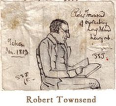 Sketch by Peter Townsend of his uncle Robert (aka Culper Jr) 1813.