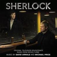 Sherlock: Music from Series Three [Original Television Soundtrack]