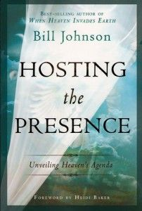 Book Review: Hosting the Presence by Bill Johnson |