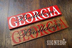 Georgia Bulldogs Wood Sign by SignedUp on Etsy