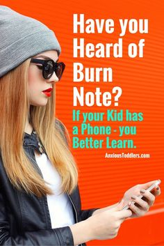 Burn note is one of the latest and greatest ways for teens to hide their online behavior. This new app brings with it some alarming features!