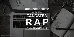 """Handle it with Gangster Rap"" #straightouttacompton #blackandwhite #motivation #productivity #quotes #twitter #qotd #canva #annmccartney @annmccartney"