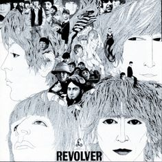 500 Greatest Albums of All Time: The Beatles, 'Revolver' | Rolling Stone