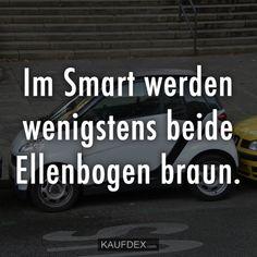 Im Smart werden wenigstens beide Ellenbogen braun.