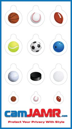 The camJAMR Sports Pack includes 9 designs: Basketball, Baseball, Football, Tennis Ball, Soccer Ball, Bowling Ball, Volley Ball, Hockey Puck, Golf Ball. Price: $4.99  camJAMR webcam covers are removable, reusable, durable and safe.   Protect Your Privacy With Style!