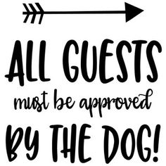 Silhouette Design Store - View Design all guests must be approved by the dog Vinyl Projects, Vinyl Crafts, Craft Projects, Dog Crafts, Animal Quotes, Dog Quotes, Paw Print Art, Lion Illustration, Cricut Tutorials