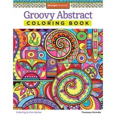 Groovy Abstract Coloring Book Fox Chapel Publishing