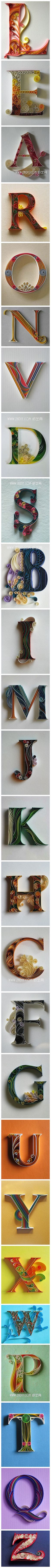 Paper Letters- Sorry about the annoyingly long pin and it leads to nothing but this picture, but I love quilling and these are gorgeous- Jenn