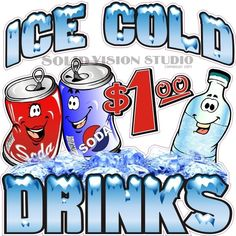 """Glennora, Solid Vision Studio (989) 482-1044 24"""" Ice Cold Drinks $1-Concession Trailer Food Truck Soda Pop Water Sign Decal"""