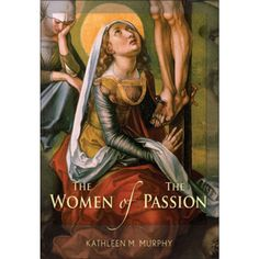 ERC BK263370 - The Women of the Passion