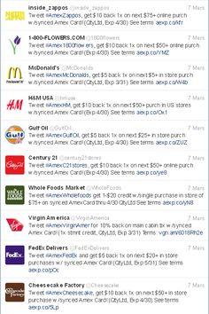 Le groupe américain de cartes de crédit American Express (Amex) a signé un partenariat avec Twitter permettant à ses clients de gagner des bons de réduction en échange d'un tweet avec le hashtag #Amex, suivi du nom de l'entreprise participant à l'opération. Soit : #AmexHM pour H&M.