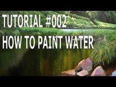 Tutorial #002 - How to Paint water with Michael James Smith - YouTube. Please also visit www.JustForYouPropheticArt.com for more colorful art you like might like to pin. Thanks for looking!