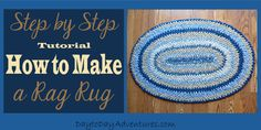 Step by step tutorial for how to make a Rag Rug - DaytoDayAdventures.com