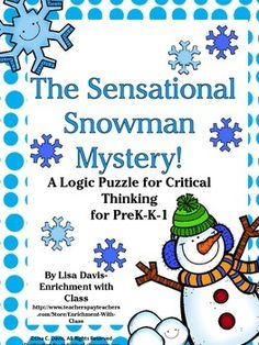 The Sensational Snowman Mystery! Logic Puzzle for PreK-K-1. Teach critical thinking to your youngest learners!