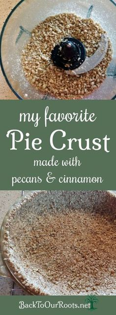 Cinnamon Crust Pie Crust Made from Pecans. ground pecans, sugar, cinnamon and butterPie Crust Made from Pecans. ground pecans, sugar, cinnamon and butter Low Carb Desserts, Gluten Free Desserts, Delicious Desserts, Yummy Food, Gluten Free Pecan Pie, Pecan Crust Recipe, Pie Crust Recipes, Pie Crusts, Paleo Pie Crust
