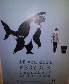 I Better Recycle Then
