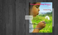 March issue of Women Uplifting Women E-Magazine! Re-pin this so others can be touched! <3