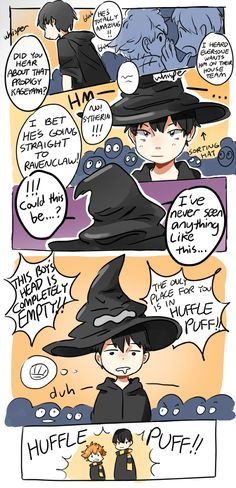 Hahaha why people are so mean whith huffle puff? I'm in huffle puff - Haikyuu<<could just as well be in Gryffindor if you ask me. Sometimes you have to be completely brainless to do 'brave' stuff XD