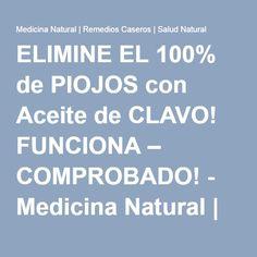 ELIMINE EL 100% de PIOJOS con Aceite de CLAVO! FUNCIONA – COMPROBADO! - Medicina Natural | Remedios Caseros | Salud Natural