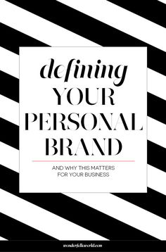 Defining your personal brand - and why this matters for your business