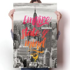 Empire State of Mind - NYC Poster   #posters #quotes #stateofmind #poster