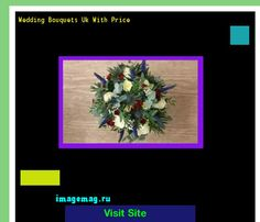 Wedding Bouquets Uk With Price 100201 - The Best Image Search