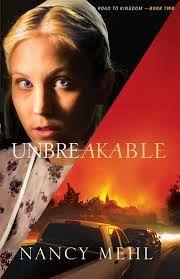 Unbreakable by Nancy Mehl