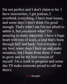 Not jealous. Don't have trust issues. Rest is very true. Thankfully, I've found someone who's proud to call me theirs. And he understands all of me. And is so accepting ❤️ Quotes Deep Feelings, Mood Quotes, Positive Quotes, Motivational Quotes, Inspirational Quotes, Reminder Quotes, Life Lesson Quotes, Life Quotes, Trust Issues Quotes