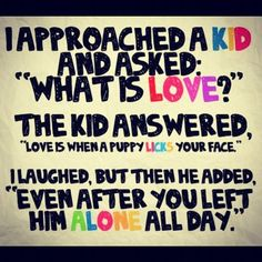 Funny pictures about The definition of love. Oh, and cool pics about The definition of love. Also, The definition of love photos. Inspiring Quotes, Great Quotes, Quotes To Live By, Me Quotes, Puppy Quotes, Random Quotes, Dog Qoutes, Loyalty Quotes, Quotes Pics