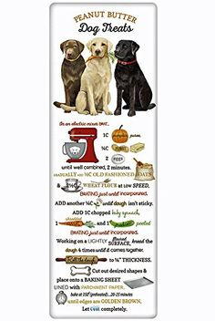 Charm your guests in the kitchen with a fabulous vintage look flour sack towel. Mary Lake Thompson towel featuring a perfect recipe for peanut butter dog biscuits. Diy Dog Treats, Homemade Dog Treats, Dog Treat Recipes, Healthy Dog Treats, Dog Food Recipes, Peanut Butter Dog Treats, Dog Cookies, Christmas Sweets, Special Recipes