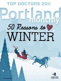 January 2011: 50 Reasons to Love Winter