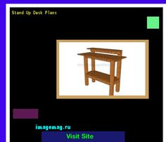 Stand Up Desk Plans 120922 - The Best Image Search