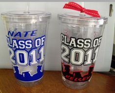 Graduation tumblers, There you go! get the red ones and do Petal Class of 2012
