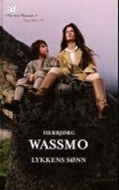 Lykkens sønn av Herbjørg Wassmo