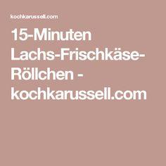 15-Minuten Lachs-Frischkäse-Röllchen - kochkarussell.com