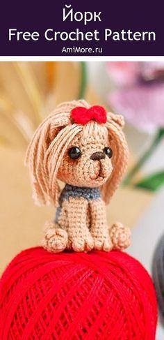 PDF Йорк крючком. FREE crochet pattern; Аmigurumi animal patterns. Амигуруми схемы и описания на русском. Вязаные игрушки и поделки своими руками #amimore - собака, пёс, маленькая собачка, щенок, пёсик, Йоркширский терьер, dog, puppy, cachorro, perro, cachorrinho, chien, hund, welpe, pies, koira, koer, psa. Amigurumi doll pattern free; amigurumi patterns; amigurumi crochet; amigurumi crochet patterns; amigurumi patterns free; amigurumi today.