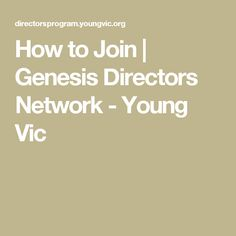 How to Join   Genesis Directors Network - Young Vic