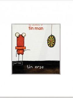 Tin Arse – Matted Print | Design Withdrawals Tin Man, Print Design, Art, Tin Can Man, Kunst, Art Education, Artworks