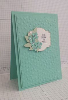 handmade card, im here for you, get well card or sympathy card, using stampin up